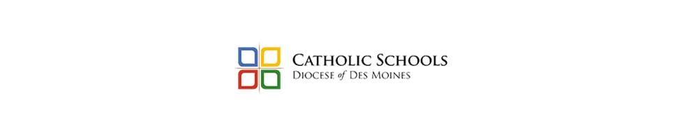 Catholic Schools Diocese of Des Moines